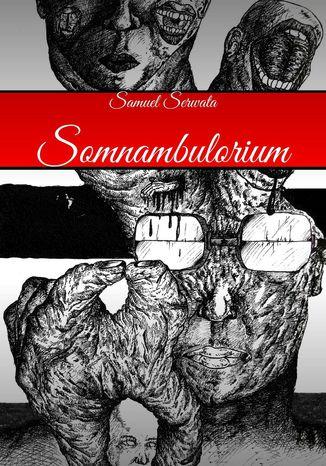 Okładka książki Somnambulorium