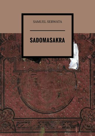 Okładka książki Sadomasakra