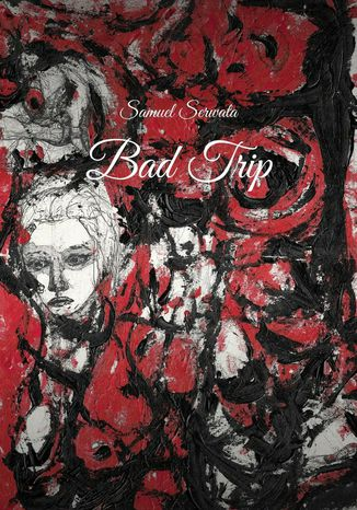 Okładka książki Bad trip