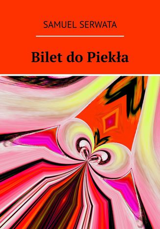 Okładka książki Bilet do piekła