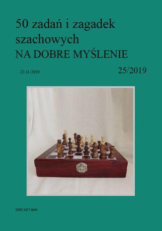 Okładka książki 50 zadań i zagadek szachowych NA DOBRE MYŚLENIE 25/2019