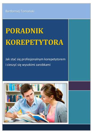 Okładka książki/ebooka Poradnik korepetytora