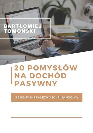 Okładka książki/ebooka 20 pomysłów na dochód pasywny