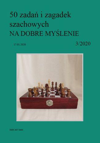 Okładka książki 50 zadań i zagadek szachowych NA DOBRE MYŚLENIE 3/2020