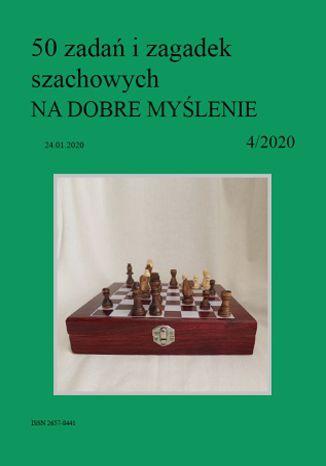 Okładka książki 50 zadań i zagadek szachowych NA DOBRE MYŚLENIE 4/2020