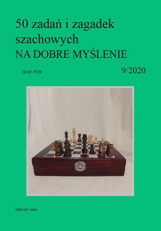 Okładka książki 50 zadań i zagadek szachowych NA DOBRE MYŚLENIE 9/2020