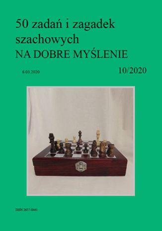 Okładka książki 50 zadań i zagadek szachowych NA DOBRE MYŚLENIE 10/2020