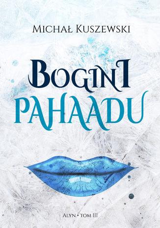 Okładka książki Bogini Pahaadu
