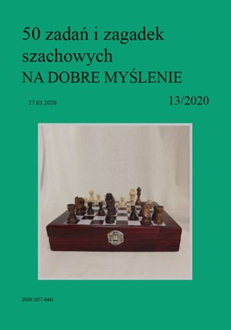 Okładka książki 50 zadań i zagadek szachowych NA DOBRE MYŚLENIE 13/2020