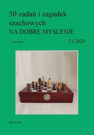 Okładka książki 50 zadań i zagadek szachowych NA DOBRE MYŚLENIE 21/2020