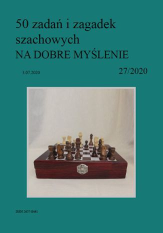 Okładka książki/ebooka 50 zadań i zagadek szachowych NA DOBRE MYŚLENIE 27/2020