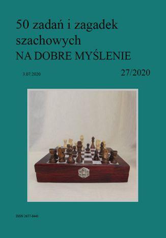 Okładka książki 50 zadań i zagadek szachowych NA DOBRE MYŚLENIE 27/2020
