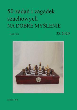 Okładka książki 50 zadań i zagadek szachowych NA DOBRE MYŚLENIE 38/2020