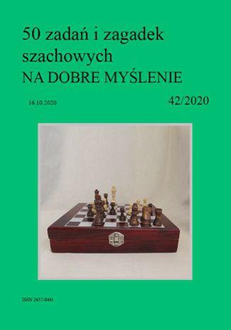 Okładka książki/ebooka 50 zadań i zagadek szachowych NA DOBRE MYŚLENIE 42/2020