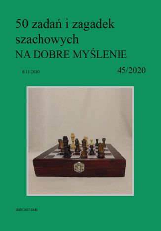 Okładka książki 50 zadań i zagadek szachowych NA DOBRE MYŚLENIE 45/2020