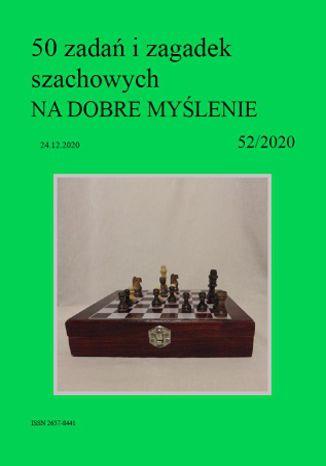 Okładka książki 50 zadań i zagadek szachowych NA DOBRE MYŚLENIE 52/2020