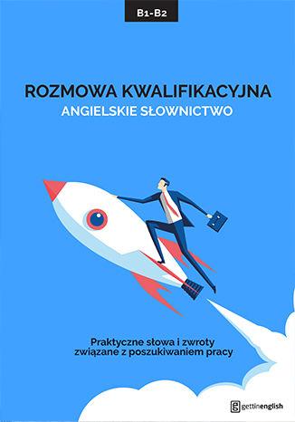 Okładka książki Rozmowa o pracę - angielskie słownictwo i zwroty