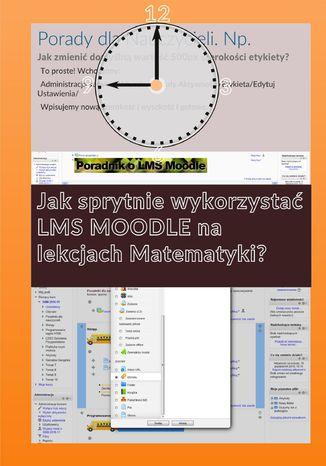 Okładka książki/ebooka Jak sprytnie wykorzystać Moodle