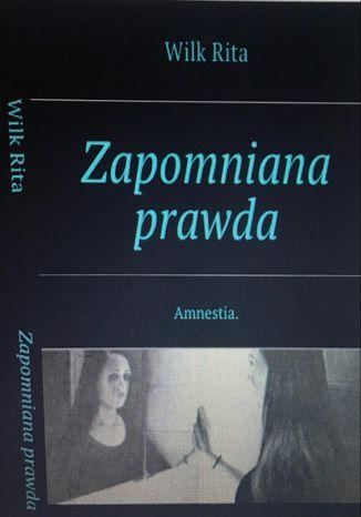 Okładka książki/ebooka Zapomniana prawda