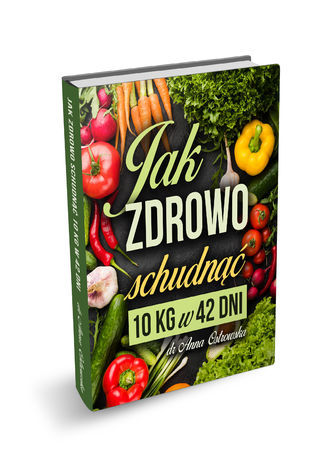 Okładka książki Jak ZDROWO schudnąć 10kg w 42dni