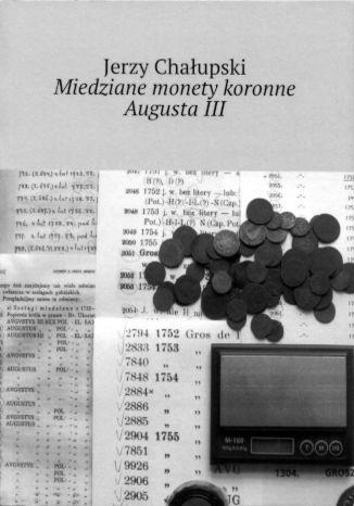 Okładka książki/ebooka Miedziane monety koronne Augusta III