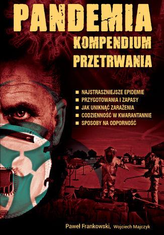 Okładka książki/ebooka Pandemia. Kompendium przetrwania