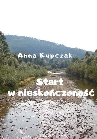 Okładka książki/ebooka Start w nieskończoność