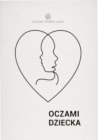Okładka książki/ebooka Oczami Dziecka
