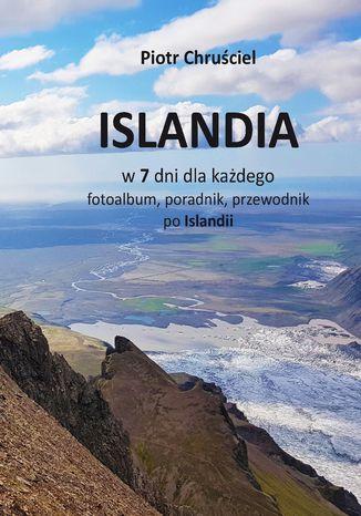 Okładka książki Islandia w 7 dni dla każdego