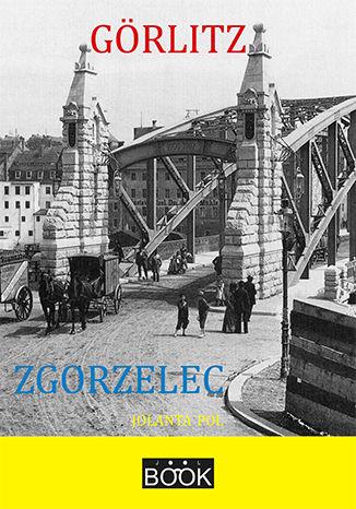 Okładka książki/ebooka Görlitz - Zgorzelec