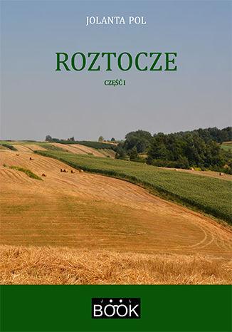 Okładka książki/ebooka Roztocze, część 1