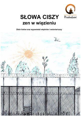 Okładka książki Słowa ciszy - zen w więzieniu