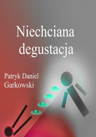 Okładka książki Niechciana degustacja