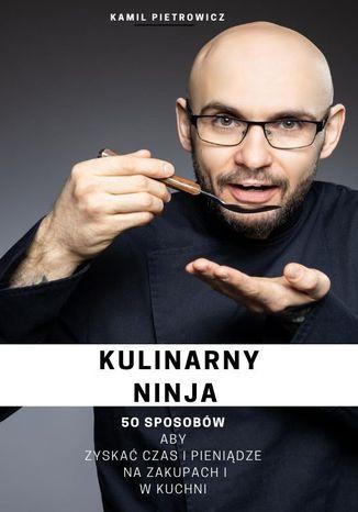 Okładka książki Kulinarny Ninja