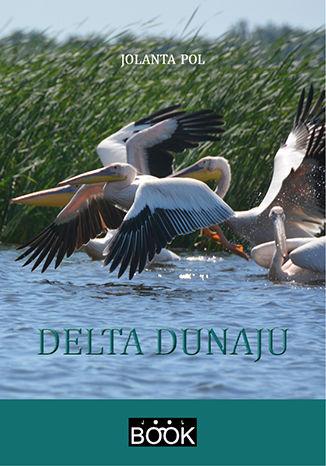 Okładka książki/ebooka Delta Dunaju