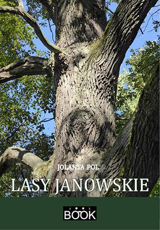 Okładka książki Lasy Janowskie