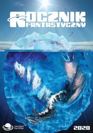Okładka książki Rocznik Fantastyczny 2020