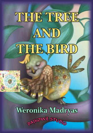 Okładka książki The tree and the bird