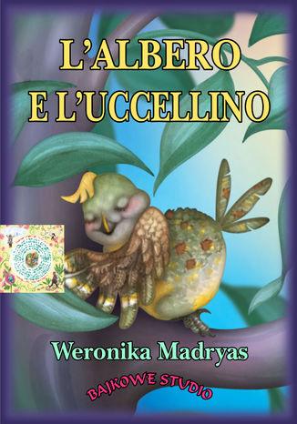 Okładka książki L'albero e l'uccellino