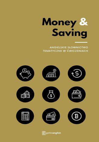 Okładka książki/ebooka Money & Saving - angielskie słownictwo tematyczne