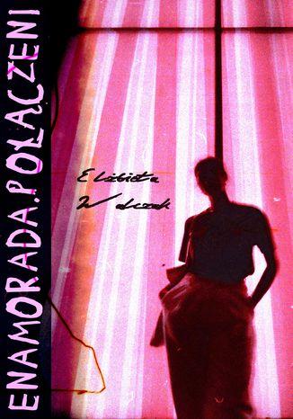 Okładka książki Enamorada.Połączeni