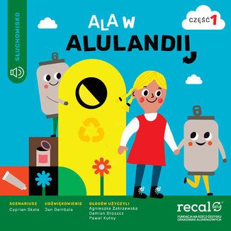 Okładka książki Ala w Alulandii - część 1