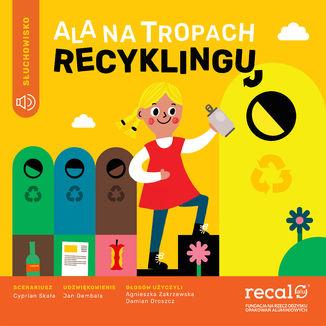 Okładka książki Ala na Tropach Recyklingu