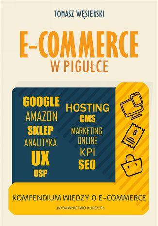Okładka książki E-commerce w pigułce. Kompendium wiedzy