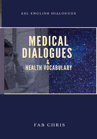 Okładka książki/ebooka Medical Dialogues & Health Vocabulary
