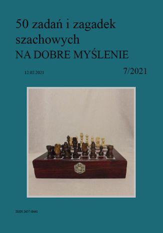Okładka książki 50 zadań i zagadek szachowych NA DOBRE MYŚLENIE 7/2021