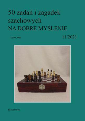 Okładka książki 50 zadań i zagadek szachowych NA DOBRE MYŚLENIE 11/2021