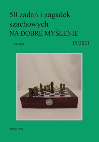 Okładka książki 50 zadań i zagadek szachowych NA DOBRE MYŚLENIE 15/2021