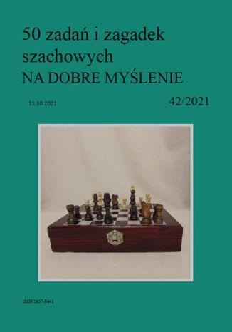 Okładka książki 50 zadań i zagadek szachowych NA DOBRE MYŚLENIE 42/2021