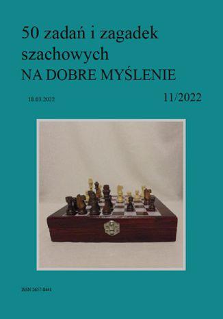 Okładka książki 50 zadań i zagadek szachowych NA DOBRE MYŚLENIE 11/2022